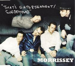 Morrissey That's Entertainment 1